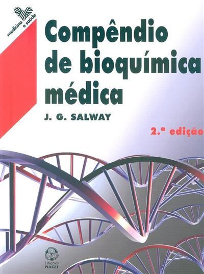 Compêndio de bioquímica médica (J. G. Salway)