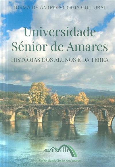 Universidade Sénior de Amares (Turma de Antropologia Cultural da Universidade Sénior de Amares)