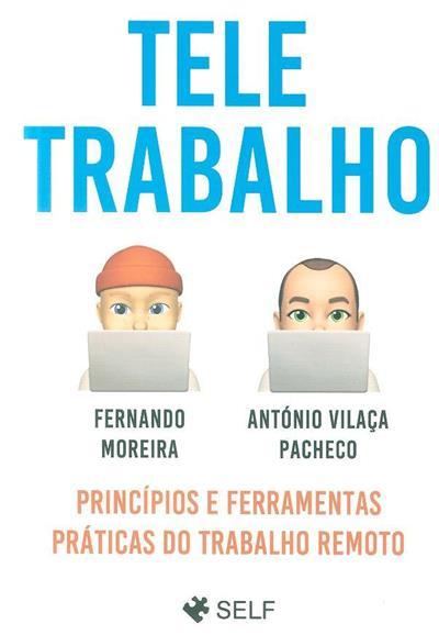 Teletrabalho (Fernando Moreira, António Vilaça Pacheco)