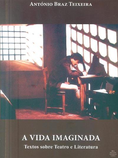 A vida imaginada (António Braz Teixeira)