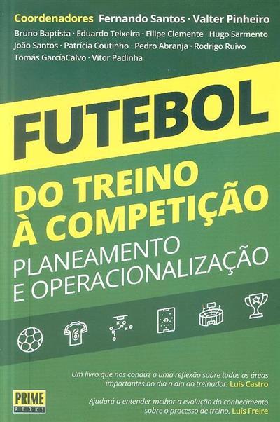 Futebol, do treino à competição (coord. Fernando Santos, Valter Pinheiro)