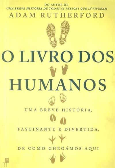 O livro dos humanos (Adam Rutherford)