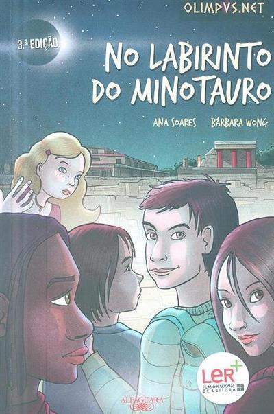 No labirinto do Minotauro (Ana Soares, Bárbara Wong)