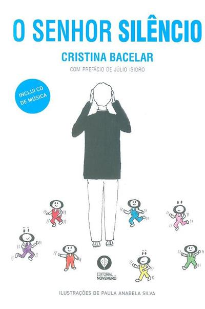 O senhor silêncio (Cristina Bacelar)