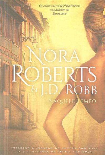 Naquele tempo (Nora Roberts, J. D. Robb)