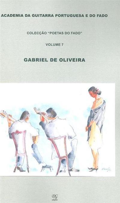 Gabriel de Oliveira (org. das letras e notas Nuno de Siqueira)