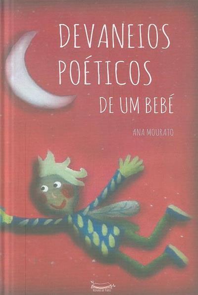 Devaneios poéticos de um bebé (Ana Mourato)