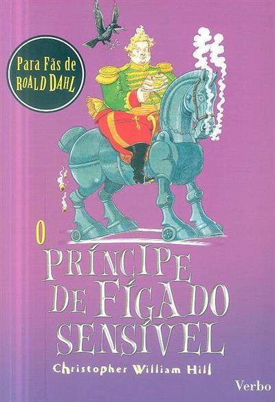 O príncipe de fígado sensível (Christopher William Hill)