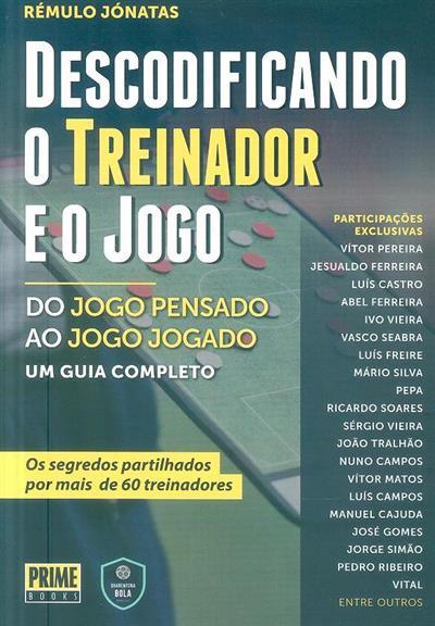 Descodificando o treino e o jogo (Rémulo Jónatas)