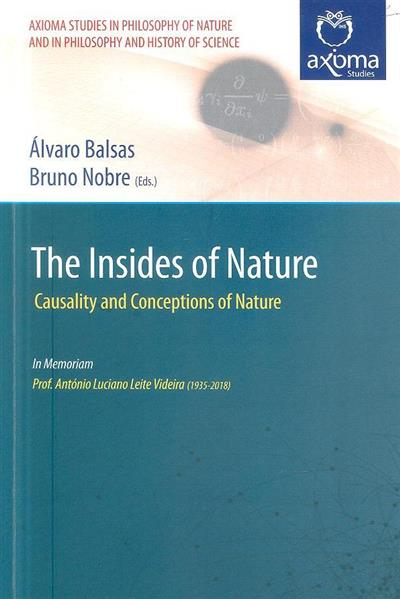 The insides of nature (ed. Álvaro Balsas, Bruno Nobre)