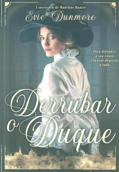 Derrubar o Duque (Evie Dunmore)