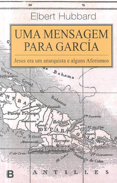 Uma mensagem para García (Elbert Hubbard)