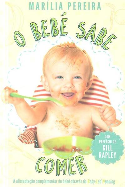 O bebé sabe comer (Marília Pereira)