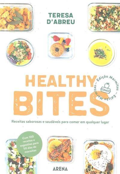 Healthy Bites (Teresa d'Abreu)
