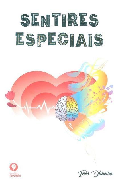 Sentires especiais (Inês Oliveira)