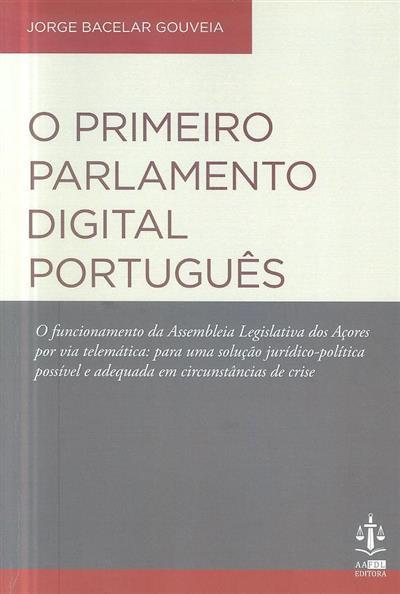 O primeiro Parlamento digital português (Jorge Bacelar Gouveia)