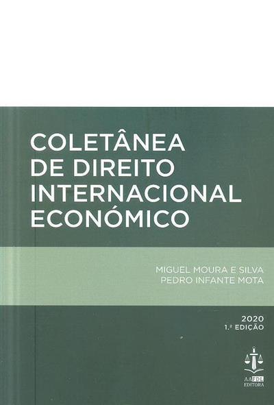 Coletânea de direito internacional económico (Miguel Moura e Silva, Pedro Infante Mota)