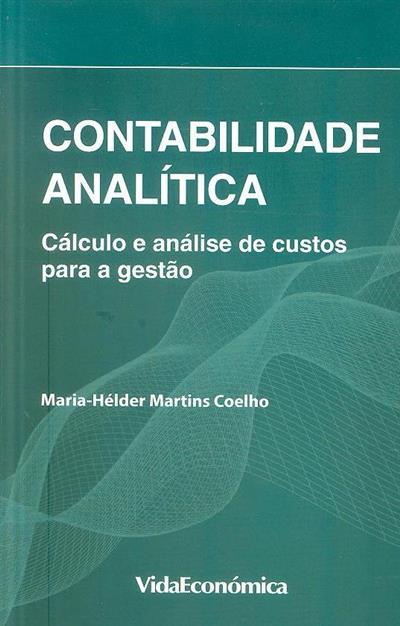 Contabilidade analítica (Maria Hélder Martins Coelho)