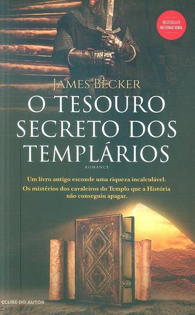 O tesouro secreto dos templários