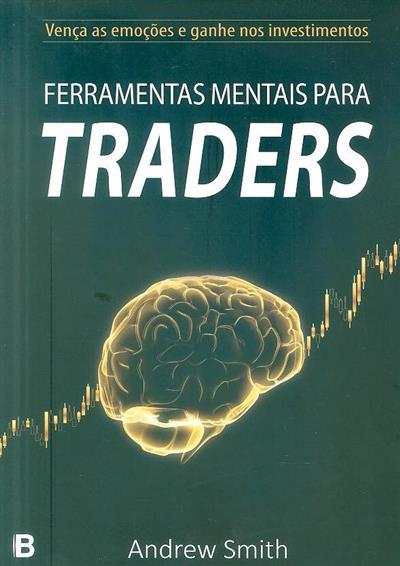 Ferramentas mentais para traders