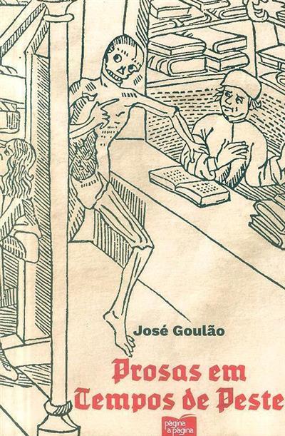 Prosas em tempos de peste (José Goulão)