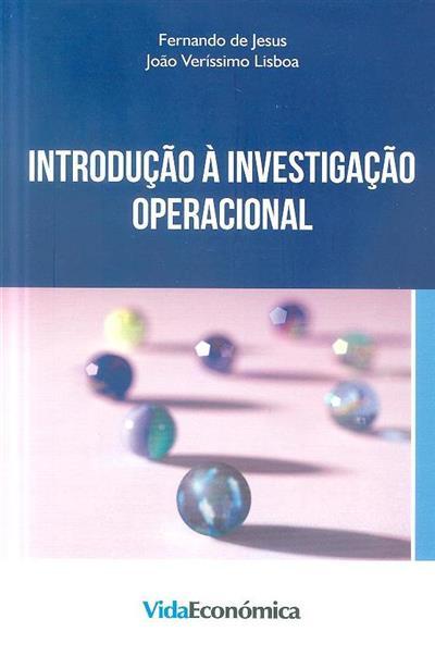 Introdução à investigação operacional (Fernando de Jesus, João Veríssimo Lisboa)
