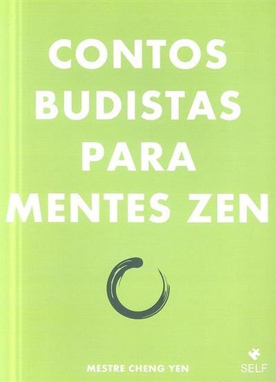 Contos budistas para mentes zen (Cheng Yen)