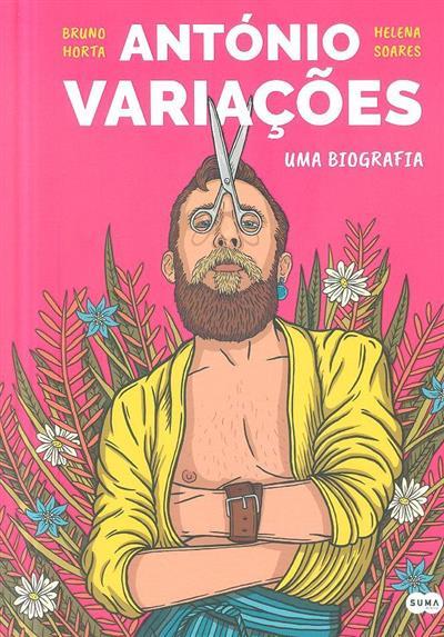 António Variações, uma biografia (Bruno Horta, Helena Soares)