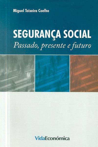 Segurança social (Miguel Teixeira Coelho)