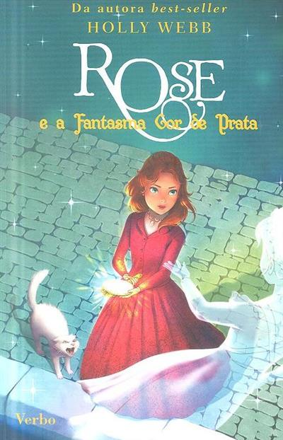 Rose e a fantasma cor de prata