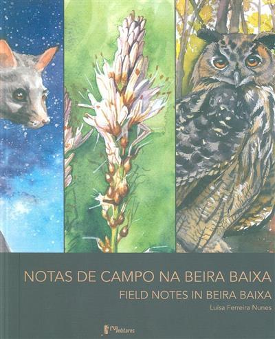 Notas de Campo na Beira Baixa (Luísa Ferreira Nunes)