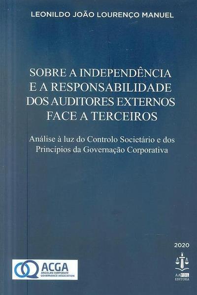 Sobre a independência e a responsabilidade dos auditores externos face a terceiros (Leonildo João Lourenço Manuel)