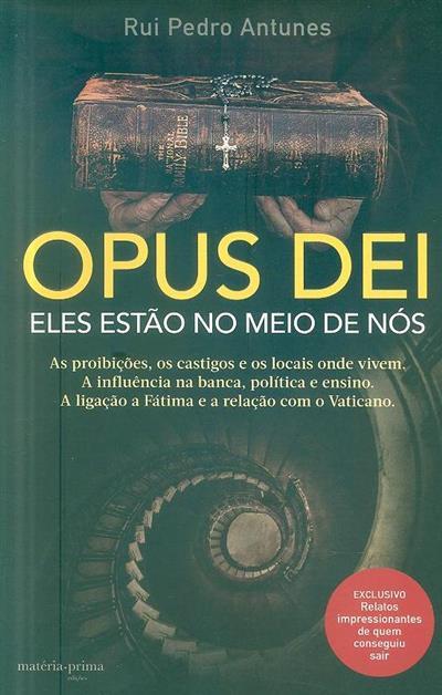 Opus Dei (Rui Pedro Antunes)