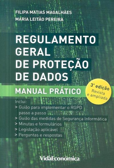 Regulamento geral de proteção de dados (Filipa Matias Magalhães, Maria Leitão Pereira)