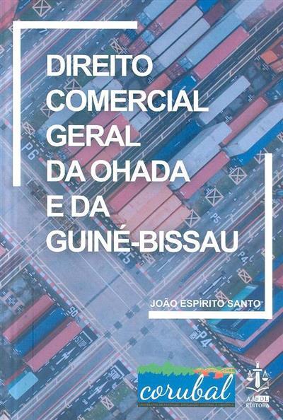 Direito comercial geral da Ohada e da Guiné-Bissau (João Espírito Santo)