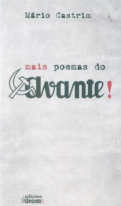 Mais poemas do Avante! (Mário Castrim)