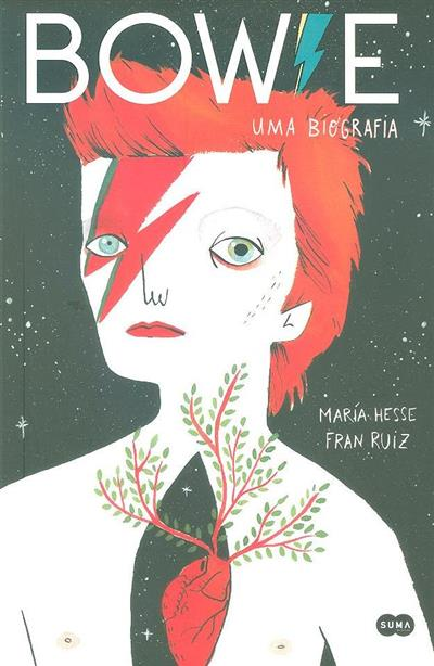 Bowie, uma biografia (María Hesse, Franz Ruiz)