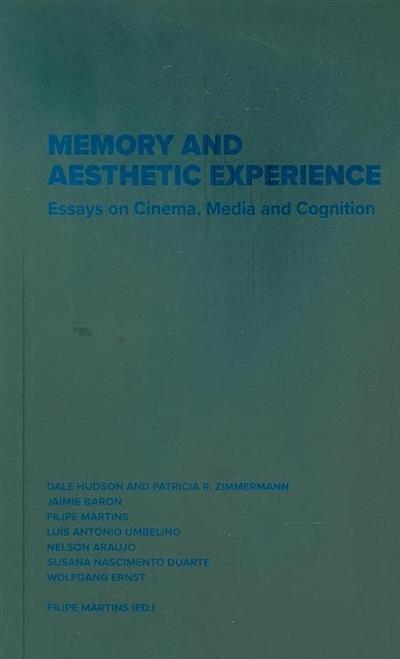 Memory and aesthetic experience (ed. Filipe Martins)