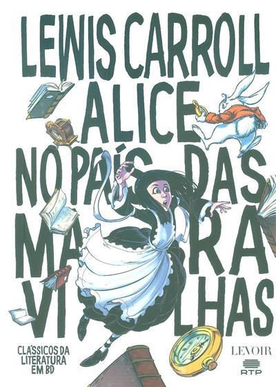 Alice no País das Maravilhas (Lewis Carroll)