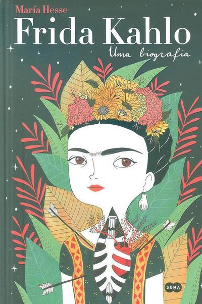 Frida Kahlo, uma biografia (María Hesse)