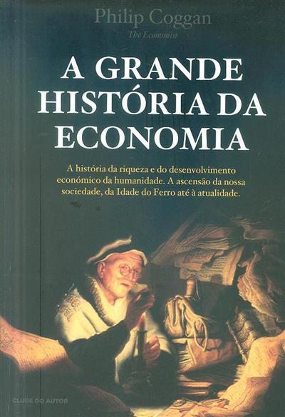 A grande história da economia (Phillip Coggan)