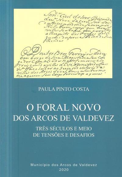 O Foral Novo dos Arcos de Valdevez (Paula Pinto Costa)