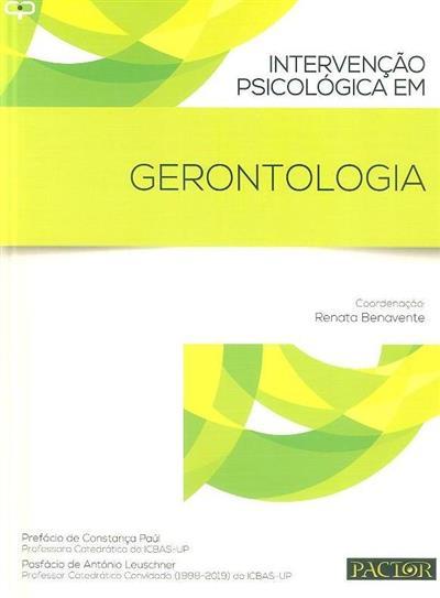 Intervenção psicológica em gerontologia (coord. Renata Benavente)