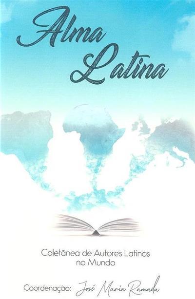 Alma Latina (coord. José Maria Ramada)