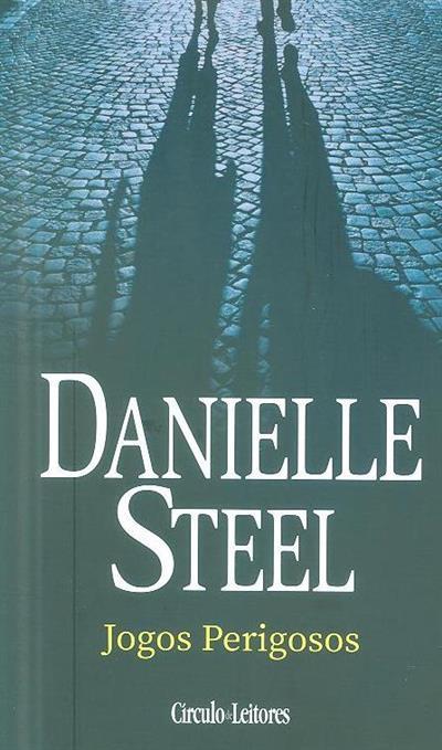 Jogos perigosos (Danielle Steel)
