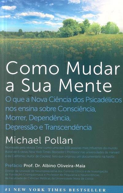 Como mudar a sua mente (Michael Pollan)