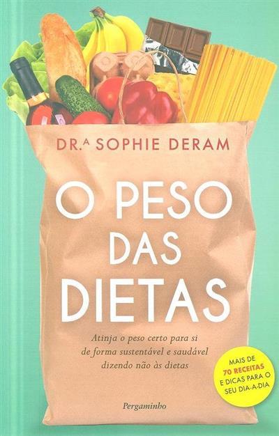 O peso das dietas (Sophie Deram)