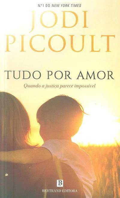 Tudo por amor (Jodi Picoult)