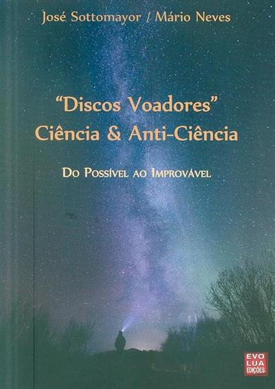 Discos voadores (José Sotomayor, Mário Neves)