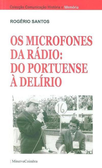 Os microfones da rádio (Rogério Santos)